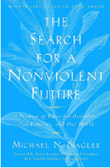 The Search for a Nonviolent Future - Michael Nagler. Source: https://mettacenter.org/publications/books/