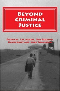 Beyond Criminal Justice. Source [http://www.egpress.org/content/beyond-criminal-justice-anthology-abolitionist-papers-presented-conferences-european-group]