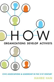 How Organisations Develop Activists by Hahrie Han