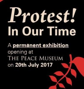 Protest! In Our Time, The Peace Museum, Bradford
