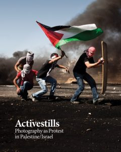 Cover of ActiveStills - Photography as Protest in Palestine/Israel