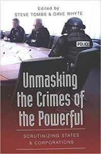 Unmasking the Crimes of the Powerful. Source [https://www.peterlang.com/view/tihttps:/www.peterlang.com/view/title/57742tle/57742]